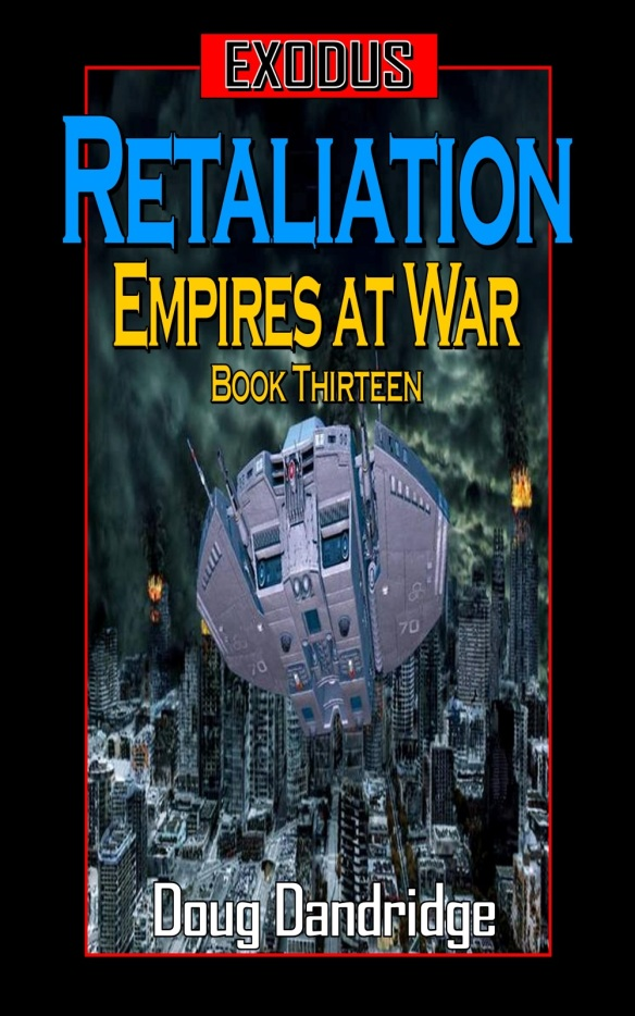 Exodus: Empires at War: Book 13 is Out  And Come Check Out